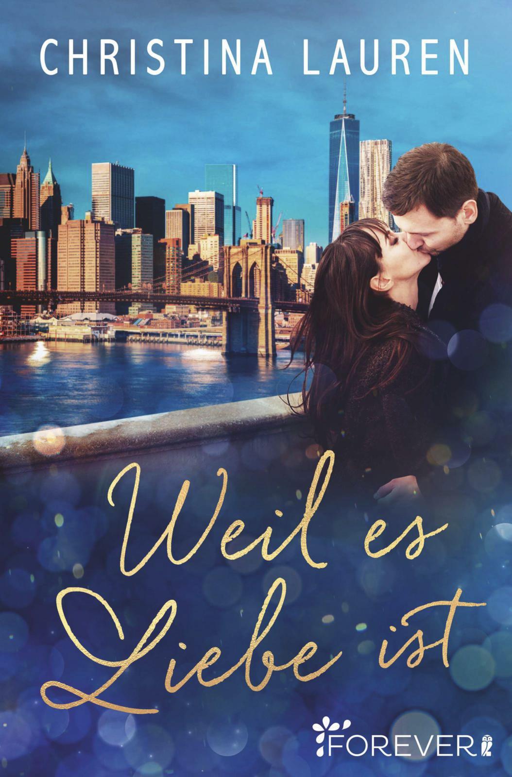 Cover: Weil es Liebe ist (Christina Lauren)
