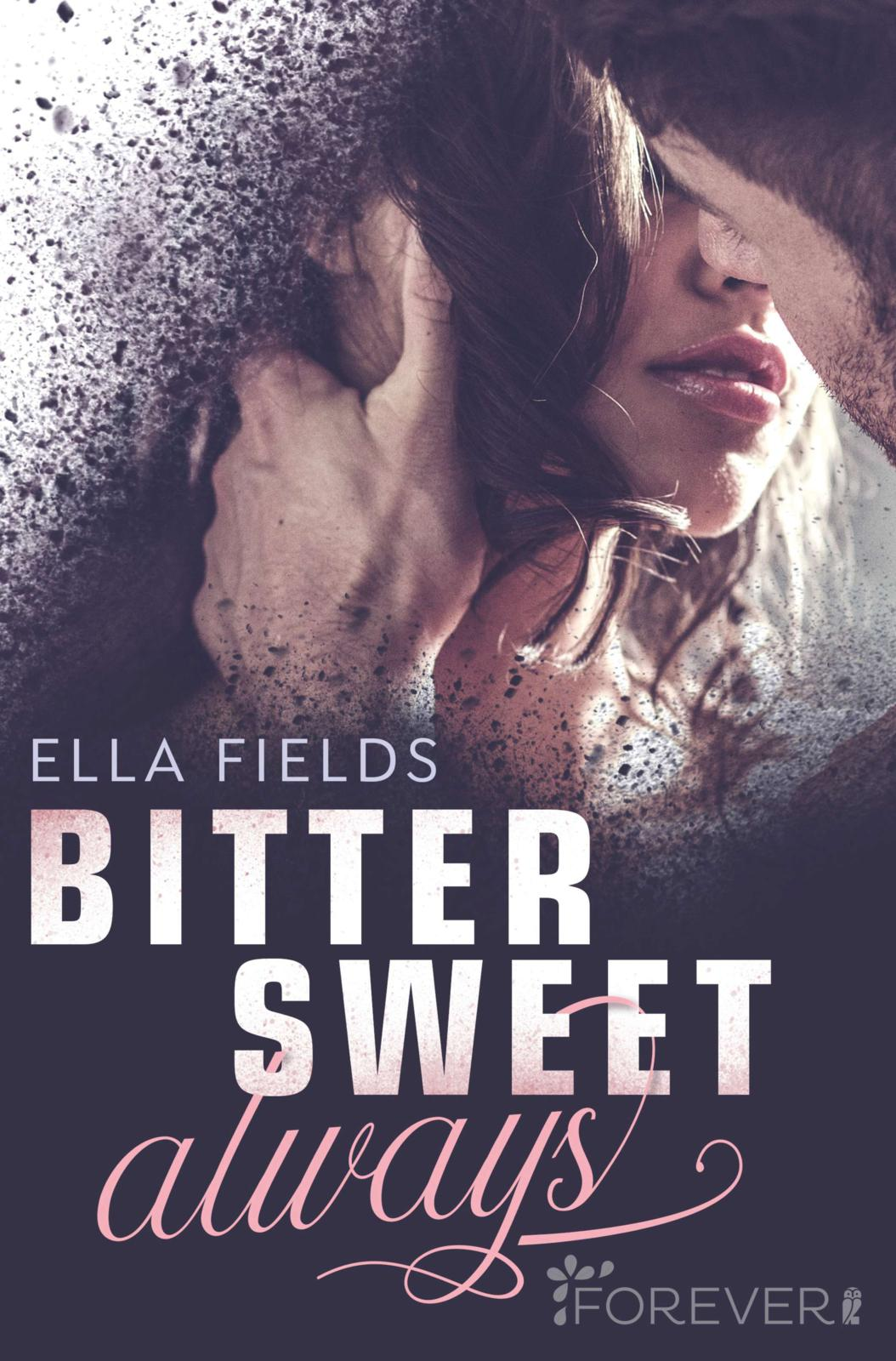Cover: Bittersweet Always (Ella Fields)
