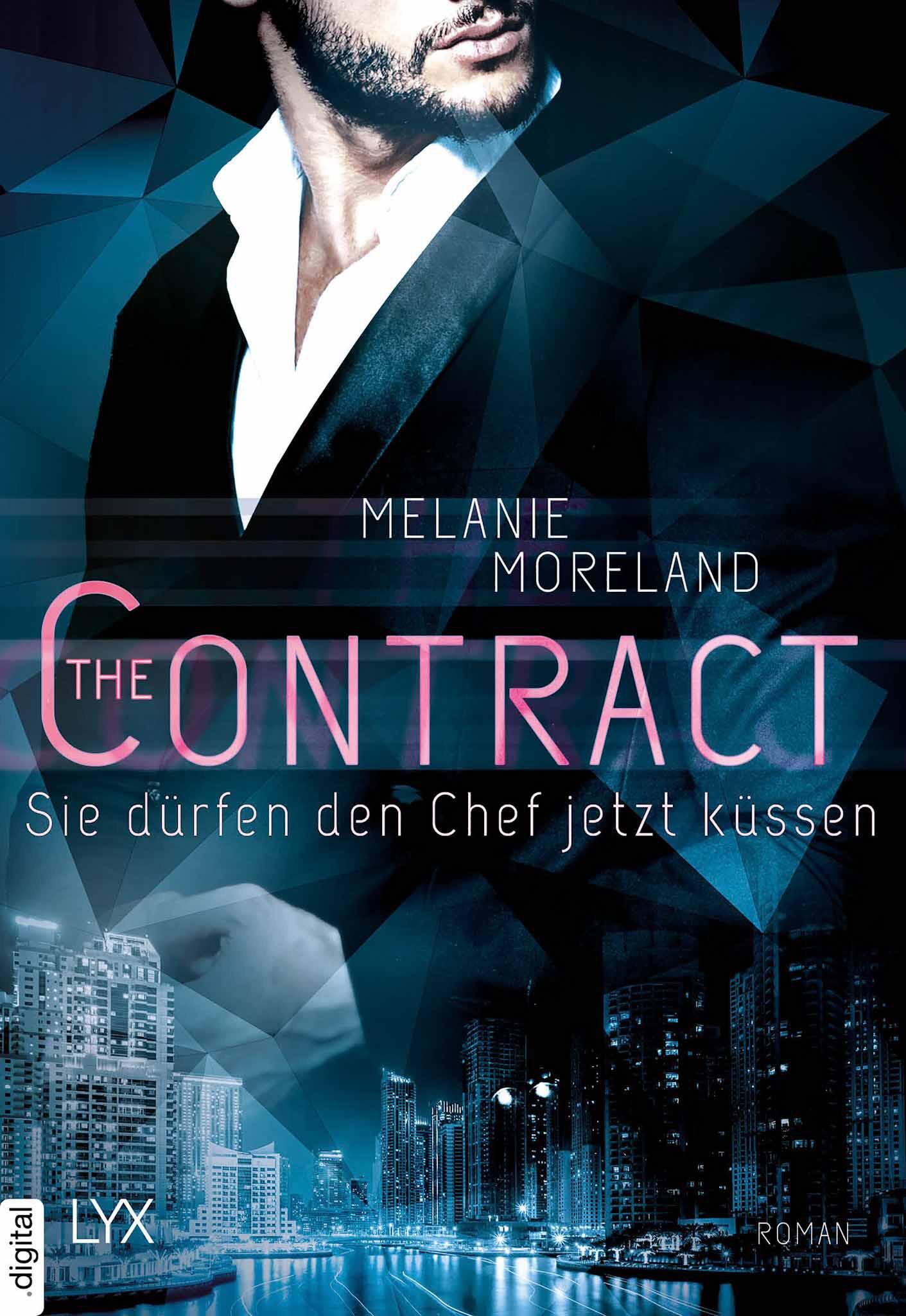 Cover: The Contract - Sie dürfen den Chef jetzt küssen (Melanie Moreland)